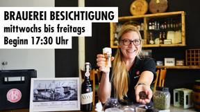 Brauerei Besichtigung // mittwochs bis freitags // Beginn 17:30 Uhr