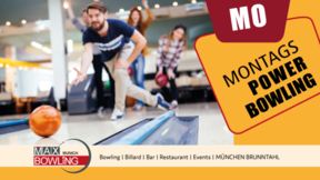 Montags-Powerbowling