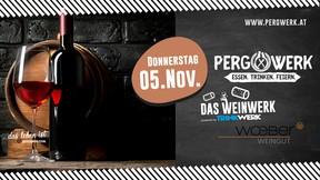 Weinwerk im PergWerk mit Weingut Wöber am 05.11.2020