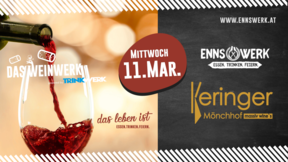 WeinWerk im EnnsWerk mit Weingut Keringer am 11.03.2020