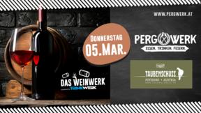 Weinwerk im Pergwerk mit Weingut Taubenschuss am 05.03.2020