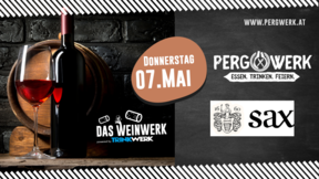 Weinwerk im PergWerk mit Weingut Sax am 07.05.2020