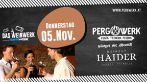 Weinwerk im PergWerk mit Weingut Haider am 05.11.2020