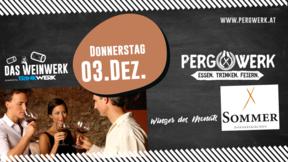 Weinwerk im PergWerk mit Weingut Sommer am 03.12.2020
