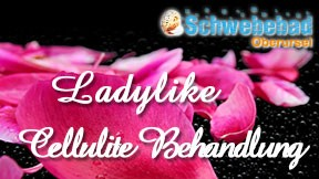 LADYLIKE - Cellulite Behandlung