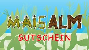 Maisalm Gutschein Familienticket für 2 Erwachsene & 2 Kinder