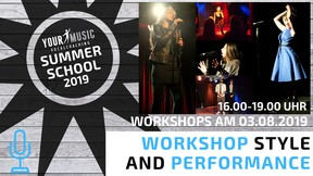 Summerschool: Style and Performance 03.08.2019