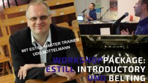 EVT Package - Estill Voice Training Introductory UND Belting mit EVT Master Trainer Udo Nottelmann 22.02.2020