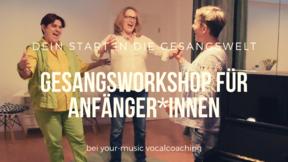 GESANGSWORKSHOP FÜR ANFÄNGER – ERWACHSENE 03.11.2019